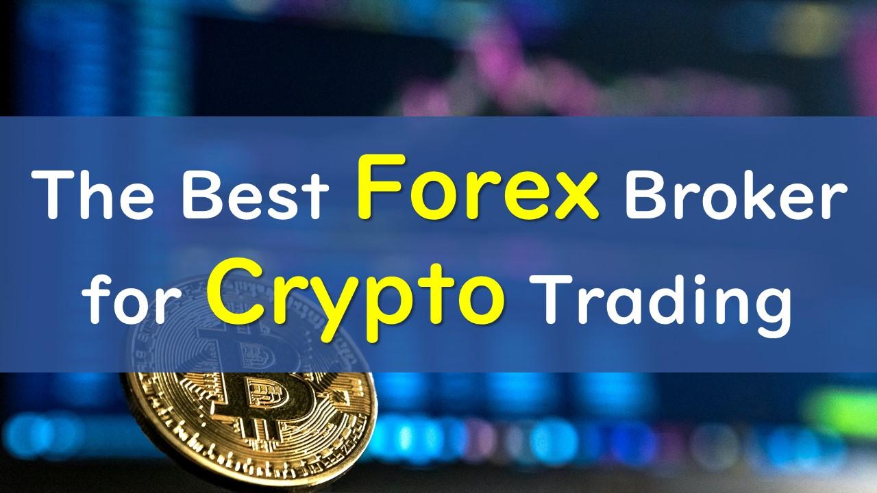 best forex brokeris bitcoin